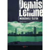 Dennis Lehane MEGSZENTELT ÉLETEK