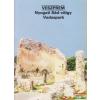 Dercsényi Balázs szerk. - Veszprém - Nyugati Séd-völgy - Vadaspark