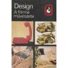 Design - A forma művészete