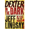 Dexter In The Dark – Jeff Lindsay