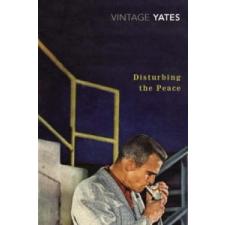 Disturbing the Peace – Richard Yates idegen nyelvű könyv