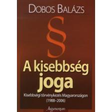 Dobos Balázs A KISEBBSÉG JOGA társadalom- és humántudomány