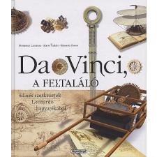 Domenico Laurenza DA VINCI, A FELTALÁLÓ művészet