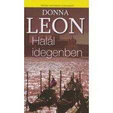 Donna Leon HALÁL IDEGENBEN regény