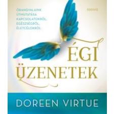 Doreen Virtue Égi üzenetek ezoterika