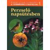 Dosztányi Imre PERZSELŐ NAPSÜTÉSBEN - A TERMÉSZET FORTÉLYAI 1.