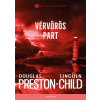 Douglas Preston, Lincoln Child PRESTON, DOUGLAS - CHILD, LINCOLN - VÉRVÖRÖS PART - VILÁGSIKEREK