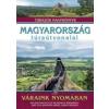 DR. NAGY BALÁZS Magyarország túraútvonalai - Váraink nyomában