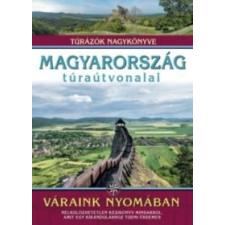 DR. NAGY BALÁZS Magyarország túraútvonalai - Váraink nyomában irodalom