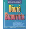 Dr. Neil Nedley DÖNTŐ BIZONYÍTÉK