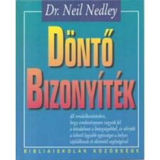 Dr. Neil Nedley DÖNTŐ BIZONYÍTÉK életmód, egészség