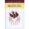 Dr. Papp Lajos SEGÍTS ÉG!