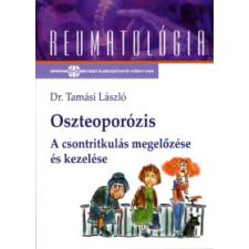 dr. Tamási László Oszteoporózis természet- és alkalmazott tudomány