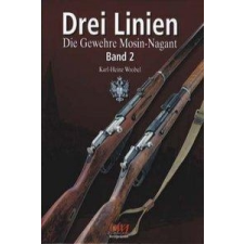 Drei Linien - Die Gewehre Mosin-Nagant Band II – Karl H Wrobel idegen nyelvű könyv