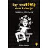 Ecsédi Orsolya Cirrus a Tűzfalon - Egy rendbontó vírus kalandjai