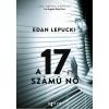 Edan Lepucki LEPUCKI, EDAN - A 17-ES SZÁMÚ NÕ