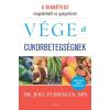 Édesvíz Kiadó Dr. Joel Fuhrman: Vége a cukorbetegségnek - A diabétesz megelőzhető és gyógyítható