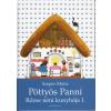 Édesvíz Kiadó Pöttyös Panni - Rőzse néni kunyhója 1.