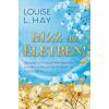 ÉDESVÍZ Louise L. Hay -Bízz az életben!