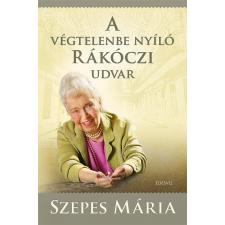 ÉDESVÍZ SZEPES MÁRIA - A VÉGTELENBE NYÍLÓ RÁKÓCZI UDVAR + CD ezoterika