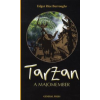 Edgar Rice Burroughs TARZAN, A MAJOMEMBER
