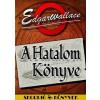 Edgar Wallace WALLACE, EDGAR - A HATALOM KÖNYVE - SKORPIÓ KÖNYVEK -