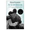Elena Ferrante FERRANTE, ELENA - AZ ÚJ NÉV TÖRTÉNETE - NÁPOLYI REGÉNYEK 2.