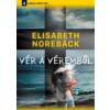 Elisabeth Noreback Vér a véremből
