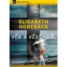 Elisabeth Noreback Vér a véremből irodalom