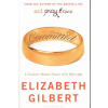 Elizabeth Gilbert COMMITTED