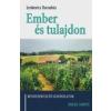 - EMBER ÉS TULAJDON - RENDSZERVÁLTÓ GONDOLATOK