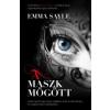 Emma Sayle A maszk mögött