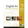 English for Information Technology 2.  - Vocational English Course Book with CD
