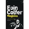 Eoin Colfer Meglőve