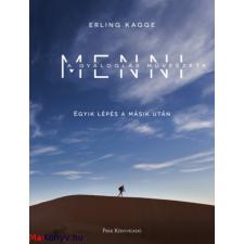 Erling Kagge Menni - A gyaloglás művészete (Erling Kagge) irodalom