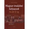 Erős Zoltán MAGYAR IRODALMI HELYNEVEK A-TÓL Z-IG
