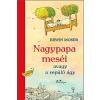 Erwin Moser Nagypapa meséi