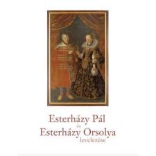 Esterházy Pál - ESTERHÁZY PÁL ÉS ESTERHÁZY ORSOLYA LEVELEZÉSE idegen nyelvű könyv