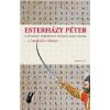 Esterházy Péter Egyszerű történet vessző száz oldal