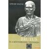 Európa Brutus és a köztársaság végnapjai
