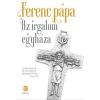 Európa FERENC PÁPA - AZ IRGALOM EGYHÁZA