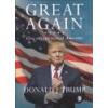 Európa Great Again - Újra naggyá tesszük Amerikát - Donald J. Trump