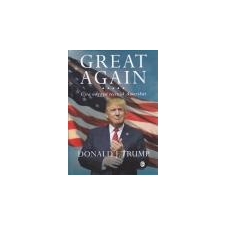 Európa Great Again - Újra naggyá tesszük Amerikát - Donald J. Trump társadalom- és humántudomány
