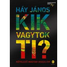 Európa Háy János - Kik vagytok ti? - Kötelező magyar irodalom (új példány) irodalom