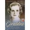 Európa Könyvkiadó Joséphine Dedet: Géraldine - Egy magyar nő Albánia trónján