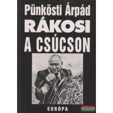 Európa Könyvkiadó Rákosi a csúcson történelem