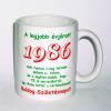 Évszámos bögre 29, 1986.