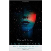 Faber Michael Under the Skin