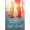 Federico Moccia MOCCIA, FEDERICO - TÉGED AKARLAK