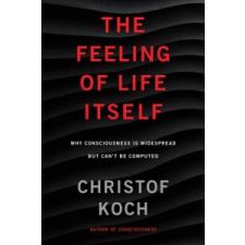 Feeling of Life Itself – Christof Koch idegen nyelvű könyv